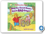 Why Do Good Bears Have Bad Days?